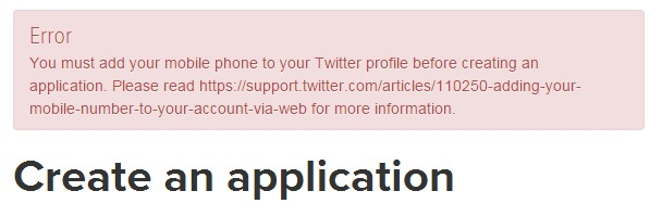 ツイッターのAPI登録が出来ない/You must add your mobile phone to your Twitter profile before creating an application. Please read